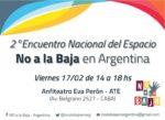2do encuentro nacional NO A LA BAJA | 17 de febrero 14 hs